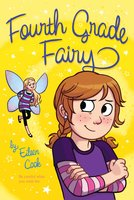 Fourth Grade Fairy - Eileen Cook