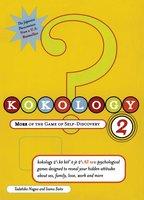 Kokology 2: More of the Game of Self-Discovery - Tadahiko Nagao, Isamu Saito