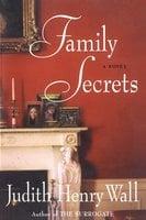 Family Secrets - Judith Henry Wall