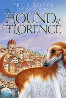 The Hound of Florence - Felix Salten