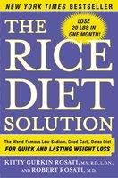 The Rice Diet Solution - Kitty Gurkin Rosati, Robert Rosati