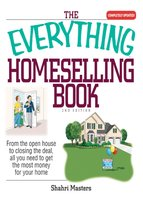 The Everything Homeselling Book - Shahri Masters