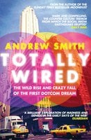 Totally Wired - Andrew Smith