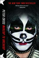 Makeup to Breakup: My Life In and Out of Kiss - Peter Criss
