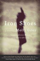 Iron Shoes - Molly Giles