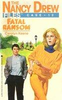 Fatal Ransom - Carolyn Keene
