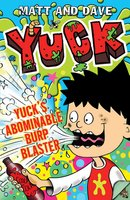 Yuck's Abominable Burp Blaster - Matt and Dave