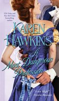 A Most Dangerous Profession - Karen Hawkins