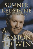A Passion to Win - Peter Knobler, Sumner Redstone