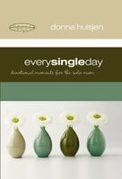 Every Single Day - Donna Huisjen
