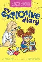 My Explosive Diary - Emily Gale