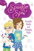 Purple Nails and Puppy Tails - Jill Santopolo