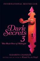 Dark Secrets: The Back Door of Midnight - Elizabeth Chandler