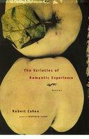 The Varieties of Romantic Experience - Robert Cohen