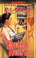 Broken Hearts - R.L. Stine