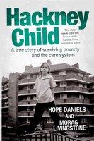 Hackney Child - Hope Daniels, Morag Livingstone