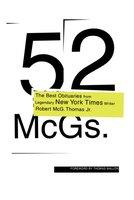 52 McGs.: The Best Obituaries from Legendary New York Times Reporter Robert McG. Thomas - Robert McG. Thomas
