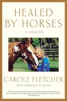Healed by Horses - Carole Fletcher