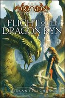 Flight of the Dragon Kyn - Susan Fletcher