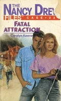 Fatal Attraction - Carolyn Keene