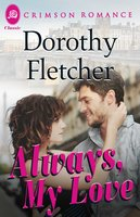 Always, My Love - Dorothy Fletcher