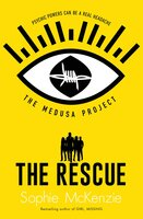 The Medusa Project: The Rescue - Sophie McKenzie
