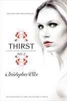 Thirst No. 2: Phantom, Evil Thirst, Creatures of Forever - Christopher Pike