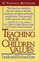 Teaching Your Children Values - Linda Eyre, Richard Eyre