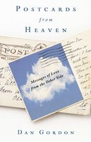 Postcards from Heaven - Dan Gordon