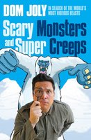 Scary Monsters and Super Creeps - Dom Joly