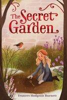 The Secret Garden - Frances Hodgson Burnett