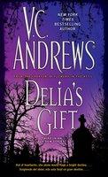 Delia's Gift - V.C. Andrews