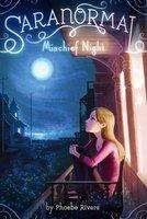 Mischief Night - Phoebe Rivers