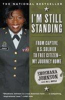 I'm Still Standing - Shoshana Johnson