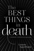 The Best Things in Death - Lenore Appelhans