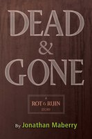 Dead & Gone - Jonathan Maberry