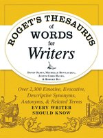 Roget's Thesaurus of Words for Writers - Robert W. Bly, David Olsen, Michelle Bevilaqua, Justin Cord Hayes