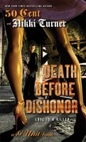 Death Before Dishonor - Nikki Turner, 50 Cent