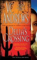 Delia's Crossing - V.C. Andrews