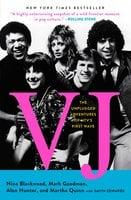 VJ: The Unplugged Adventures of MTV's First Wave - Nina Blackwood, Mark Goodman, Alan Hunter, Martha Quinn