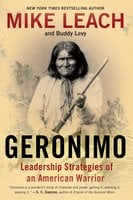 Geronimo: Leadership Strategies of an American Warrior - Mike Leach,Buddy Levy