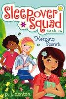 Keeping Secrets - P. J. Denton