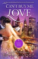 Can't Buy Me Love - Beth K. Vogt