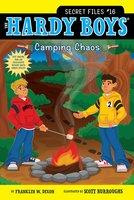 Camping Chaos - Franklin W. Dixon