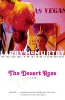 The Desert Rose - Larry McMurtry