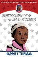 Harriet Tubman - Kathleen Kudlinski