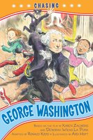 Chasing George Washington - Ronald Kidd,Kennedy Center, The