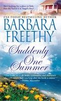 Suddenly One Summer - Barbara Freethy