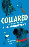 Collared - L. A. Kornetsky