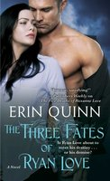 The Three Fates of Ryan Love - Erin Quinn